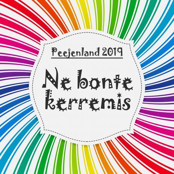 Motto Peejenland 2019: Ne Bonte Kerremis